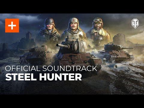 World of Tanks Official Soundtrack: Steel Hunter | Tanks