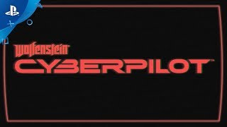 Wolfenstein: Cyberpilot – E3 2018 Announce Trailer   PS VR