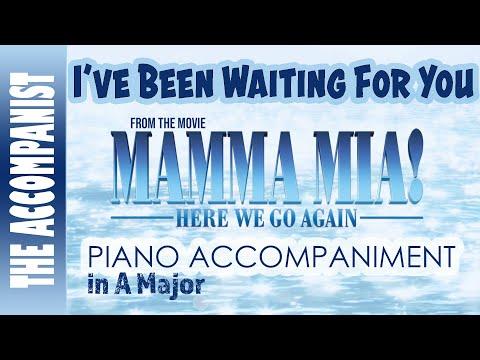 I've Been Waiting For You - from Mamma Mia Here We Go Again - Piano Accompaniment - Karaoke