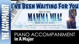 I've Been Waiting For You   From Mamma Mia Here We Go Again   Piano Accompaniment   Karaoke