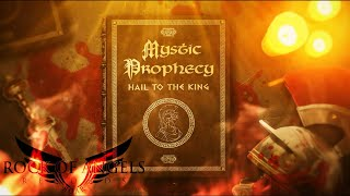 MYSTIC PROPHECY - Hail to king