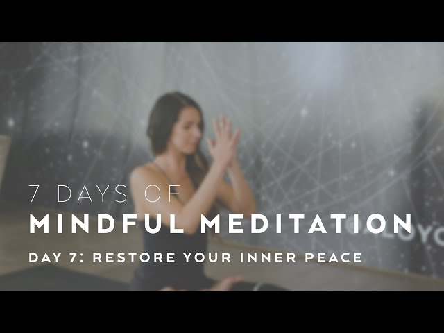 Restore Your Inner Peace with Alissa Kepas – 7 Days of Mindful Meditation