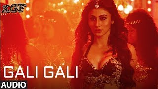Gali Gali Full Audio Song | KGF | Neha Kakkar | Mouni Roy | Tanishk Bagchi | Rashmi Virag |T SERIES