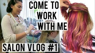 DAY IN THE LIFE OF A HAIRSTYLIST | PULP RIOT FASHION COLORS | SALON VLOG #1