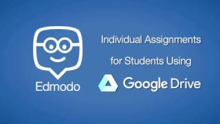 Individual Edmodo Assignments with Google Drive