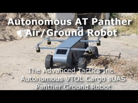 Watch the Autonomous AT Panther Air/Ground Robot in action!