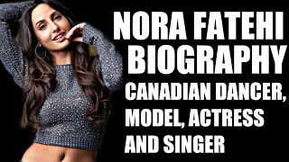 Nora Fatehi Biography In Hindi | Success Story | Bollywood Actress | Dancer | Rk Biography - Download this Video in MP3, M4A, WEBM, MP4, 3GP