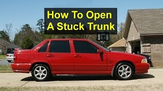 How to open a locked stuck trunk, Volvo S70 - VOTD