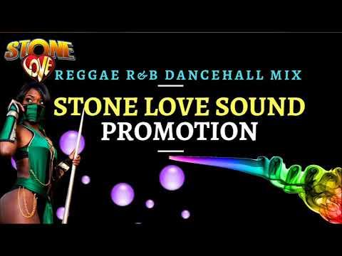 stone love reggae r&b dancehall mix – stone love 2018 – stone love music – stone love sound mixtapes