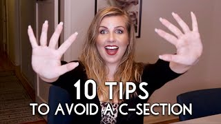 10 Tips to Avoid a C-Section - Plus Some | Sarah Lavonne