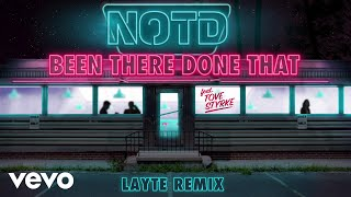 Gambar cover NOTD - Been There Done That (Layte Remix) ft. Tove Styrke