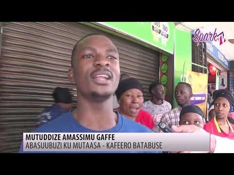 MUTUDDIZE AMASSIMU GAFEE: Abasuubuzi ku Mutaasa - Kafeero batabuse