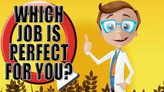What Job Is Perfect For Me? Funny Quiz