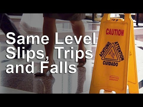 Same Level Slips, Trips And Falls