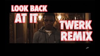 A BOOGIE WIT DA HOODIE   LOOK BACK AT IT REMIX