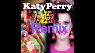 Katy Perry Last Friday night Dance!!!!!!!!