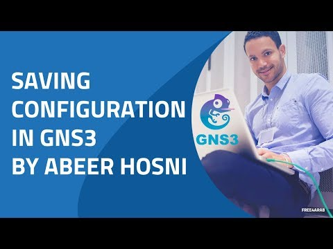 Saving configuration in GNS By Eng-Abeer Hosni | Arabic