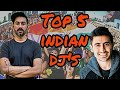 TOP 5 INDIAN DJ 39 S BEST INDIAN DJ 39 S 2018 SMOKEHEAD