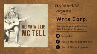 Blind Willie McTell - Georgia Rag