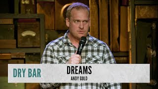 Follow Your Dreams. Andy Gold