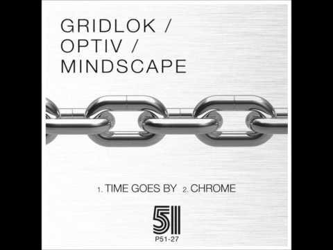 Gridlok Feat. Mindscape - Chrome [HQ]