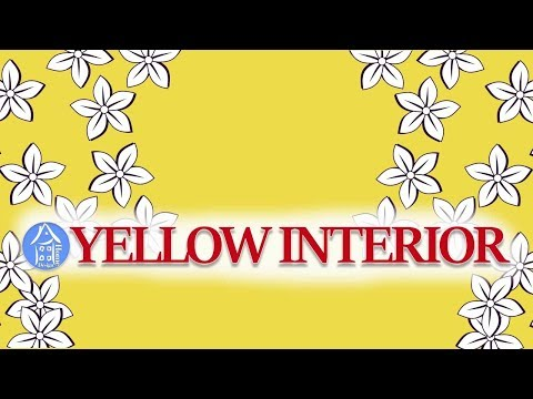 mp4 Interior Design Yellow, download Interior Design Yellow video klip Interior Design Yellow