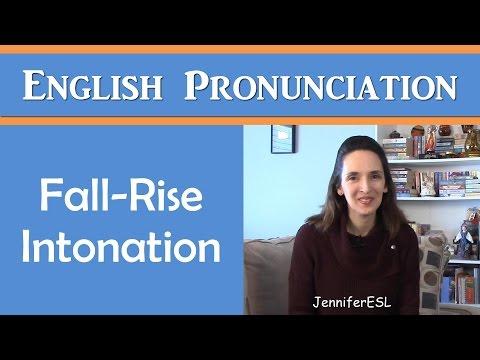 Fall-Rise Intonation: English Pronunciation with JenniferESL