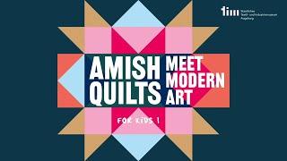 Amish Quilts Meet Modern Art FOR KIDS