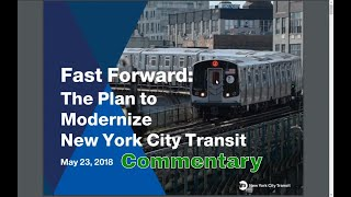 MTA Fast Forward: The Plan to Modernize New York City Transit Commentary