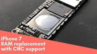 iPhone 7 RAM replacement with CNC support/ замена оперативной памяти с помощью ЧПУ, замыкание