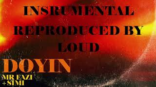 Doyin Mr Eazi Ft Simi Instrumental Reproduced By Loud