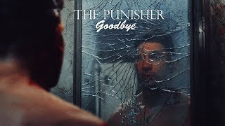 The Punisher - Goodbye
