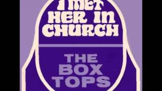 The Box Tops - I Met Her In Church (live)