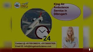 Hire the King Air Ambulance in Allahabad and Dibrugarh