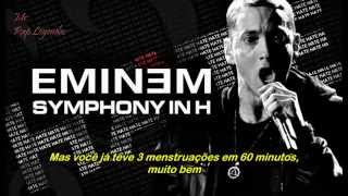 Eminem - Symphony in H (Legendado)