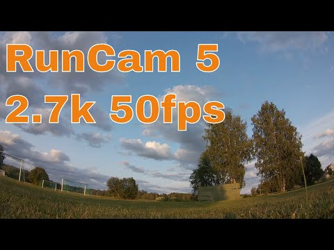 RunCam 5 Default Settings 2.7k 50fps Sample Footage 6/8
