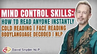 Mind Control Skills: How To Read Anyone | Cold Reading | Face Reading | Body Language Decoded