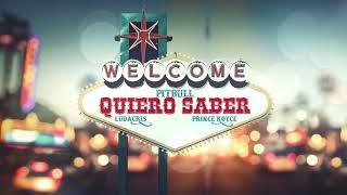 Pitbull X Prince Royce X Ludacris   Quiero Saber (Audio)