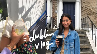 Vlog | House Hunting And Catching Up In Dublin