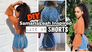 DIY SamariaLeah Inspired LACE UP SHORTS | No Sew + Beginner Friendly! || DeUndrea Lcs