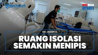 Pasien Covid-19 Terus Bertambah, Ketersediaan Tempat Tidur Isolasi di Jakarta Tinggal 14 Persen