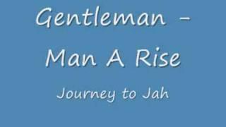 "Video thumbnail of ""Gentleman  -  Man A Rise"""