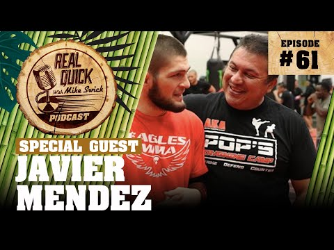 #61 – Javier Mendez | Real Quick With Mike Swick Podcast