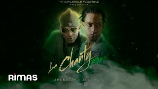 La Chanty (Remix) - Arcangel (Video)