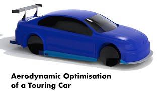 Aerodynamic Optimisation of a Touring Car