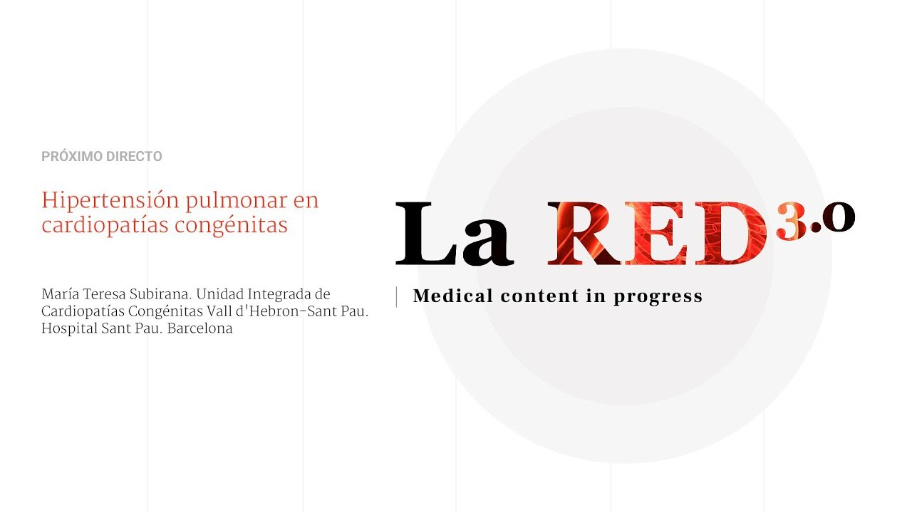 https://img.youtube.com/vi/8NrGYWOoTxY/maxresdefault.jpg...T02X013 Hipertensión pulmonar en cardiopatías congénitas