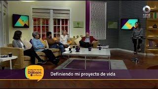 Diálogos en confianza (Sociedad) - Definiendo mi proyecto de vida