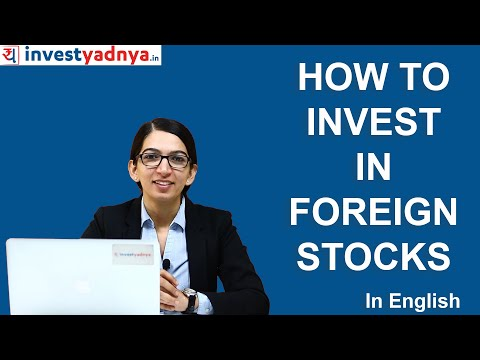 How to invest in Foreign Stocks like Apple, Google, Amazon (In English) | International Stocks
