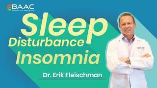 Dr. Erik: Treatment for Sleep Disturbance and Insomnia