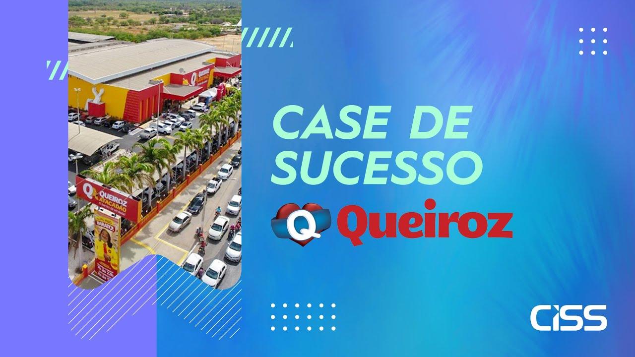Case de succeso CISS - Rede Queiroz